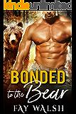 Bonded to the Bear: A Paranormal Bear Shifter Romance Novel