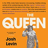 The Queen: The Forgotten Life Behind an American Myth