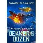 Dekker's Dozen: The Armageddon Seeds