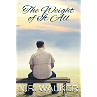 The Weight Of It All (English Edition)