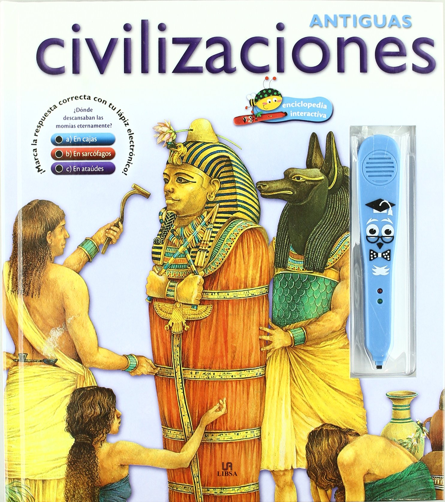 Antiguas civilizaciones / Ancient Worlds (Spanish Edition) (Spanish) Hardcover – May 30, 2011