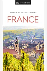 DK Eyewitness France (Travel Guide) Kindle Edition