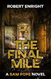 The Final Mile (Sam Pope Series Book 5)