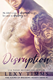 Disruption (The Sound of Breaking Hearts Series Book 1) (English Edition)