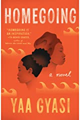 Homegoing: A novel Kindle Edition
