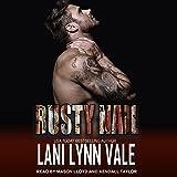 Rusty Nail: Uncertain Saints MC Series, Book 6