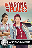 All the Wrong Places (Bluewater Bay Book 14)