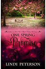 One Spring Promise: A Novella (Single Dad Next Door) (Devon Park Series Book 3) Kindle Edition