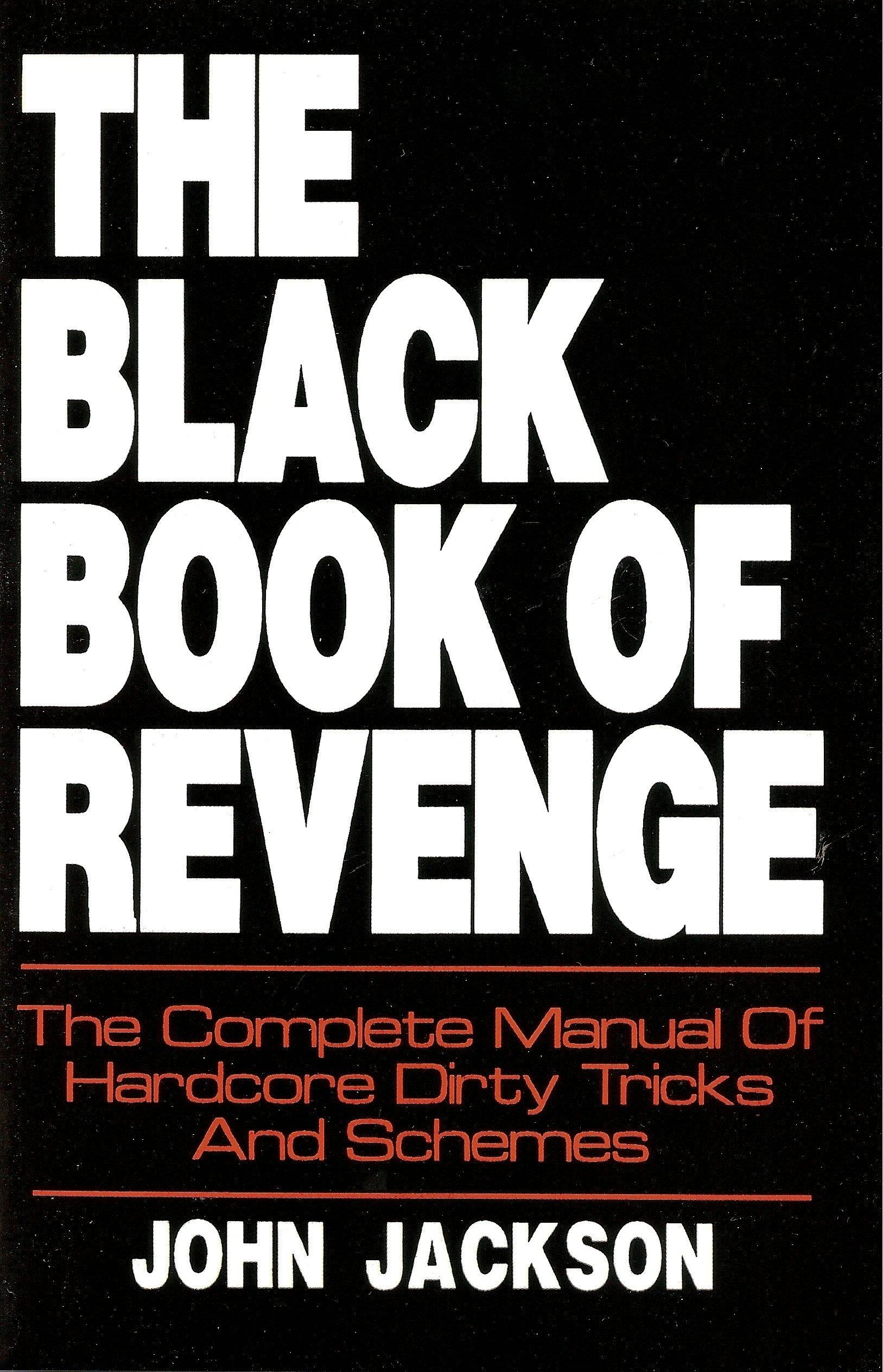 Dirty revenge tricks