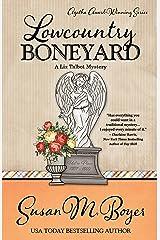Lowcountry Boneyard (A Liz Talbot Mystery Book 3) Kindle Edition