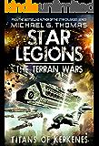 Titans of Kerkenes (Star Legions: The Terran Wars Book 2)