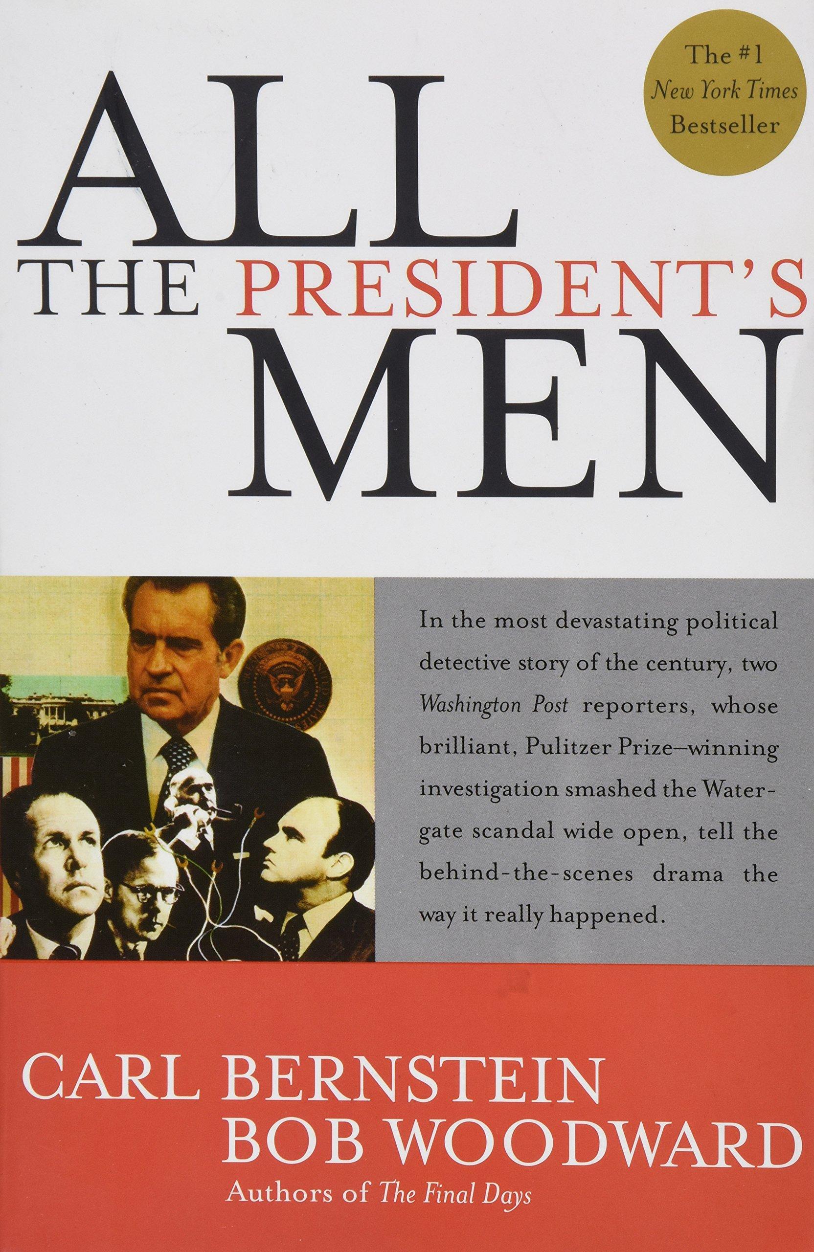 All The President's Men: Bob Woodward Carl Bernstein: Amazon.com: Books