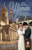 The Ultimate Escape (The Lady P Chronicles Book 1)