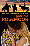 A Rancher's Vow (Sons of Silver Springs Book 3)