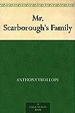 Mr. Scarborough's Family (English Edition)