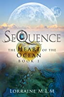 SeQuence: A Young Adult Fantasy Romance (The