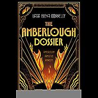 The Amberlough Dossier: Amberlough, Armistice, Amnesty (English Edition)