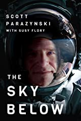 The Sky Below: A True Story of Summits, Space, and Speed [Kindle in Motion] Kindle Edition