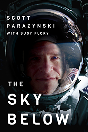 The Sky Below: A True Story of Summits; Space; and Speed [Kindle in Motion]