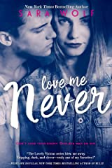 Love Me Never (Lovely Vicious Book 1) Kindle Edition