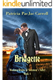 Bridgette (Montana Brides of Solomon's Valley Book 4)