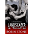 Landscaper in Paradise (The Landscaper Series Book 4)
