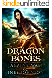 Dragon Bones: a Nia Rivers Novel (Nia Rivers Adventures Book 1)