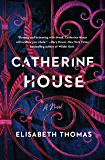 Catherine House: A Novel