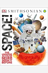 Space!: The Universe as You've Never Seen It Before (Knowledge Encyclopedias) Hardcover