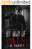 By Way of Pain: Assassins (Criminal Delights Book 12)