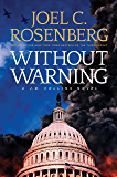 Without Warning: A J.B. Collins Novel: A J. B. Collins Series Political and Military Action Thriller (Book 3)