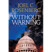 Without Warning: A J.B. Collins Novel (J. B. Collins)