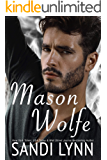 Mason Wolfe (Wolfe Brothers Series, Book Three)