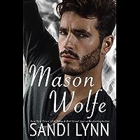 Mason Wolfe (Wolfe Brothers Series, Book Three) (English Edition)