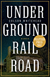 Underground Railroad: Roman (German Edition)
