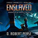 Enslaved: Exodus Chronicles, Book 1