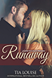 Runaway: A One to Chase Prequel (One To Hold)
