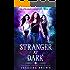 Stranger at Dark: A Paranormal Academy Romance (The Stranger Chronicles Book 1)