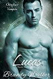Lucas: October (Mystic Zodiac Book 10)