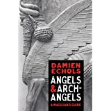 Angels and Archangels: A Magician's Guide