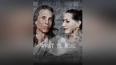 What Is Real