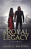 A Royal Legacy (Latvala Royals Book 6)