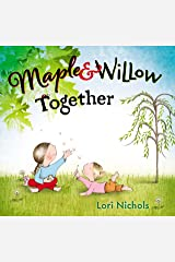 Maple & Willow Together Kindle Edition