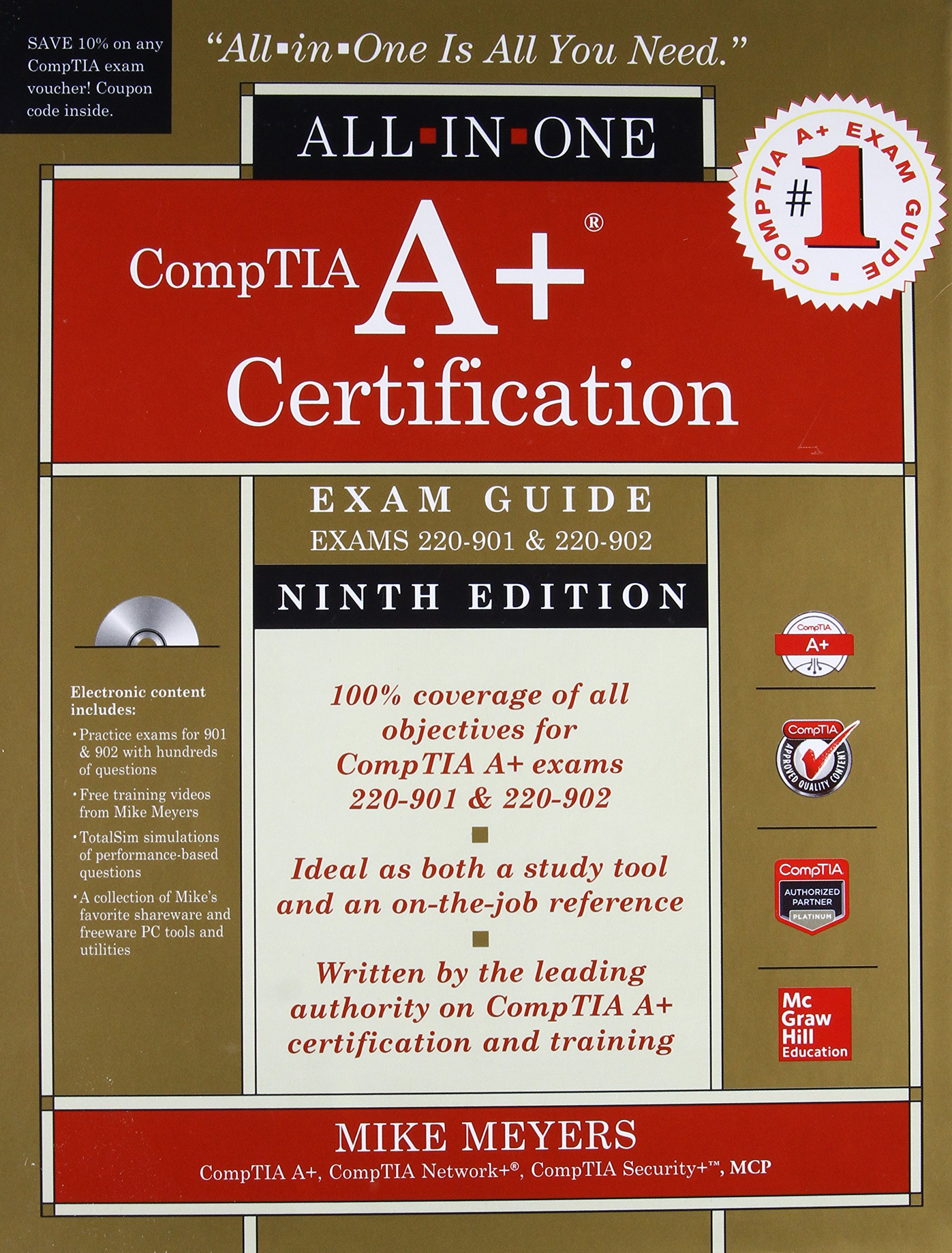 CompTIA A+ Certification All-in-One Exam Guide, Ninth Edition (Exams 220-901 & 220-902) by McGraw-Hill Osborne Media