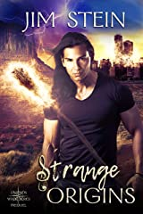 Strange Origins: Urban fantasy fiction meets Native American gods (Legends Walk) Kindle Edition