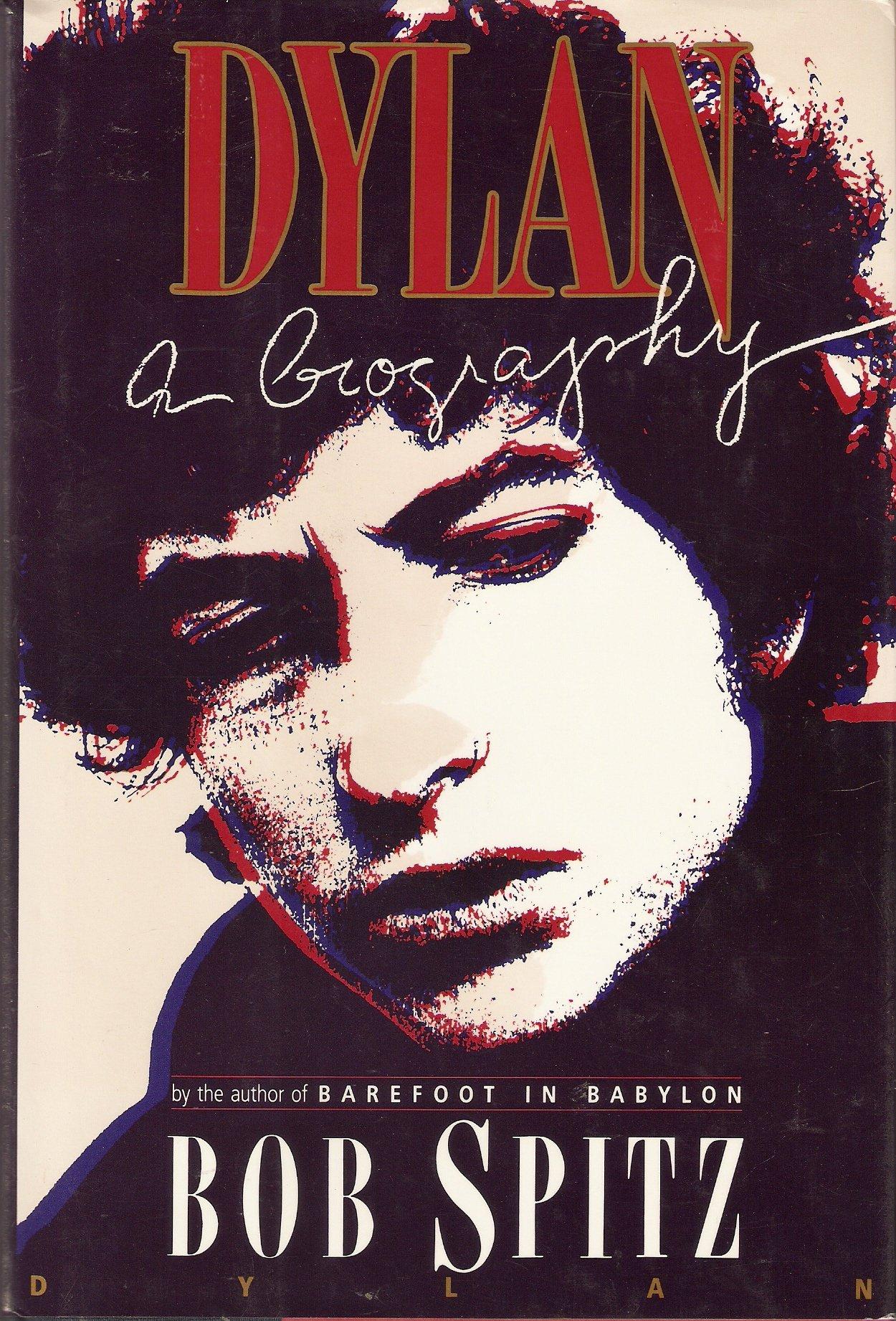 Dylan: A Biography, Spitz, Bob