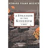 A Stranger in the Kingdom: A Novel