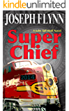 Super Chief (A John Tall Wolf Novel Book 3)