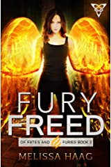 Fury Freed (Of Fates and Furies Book 3)