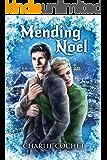 Mending Noel (North Pole City Tales Book 1)